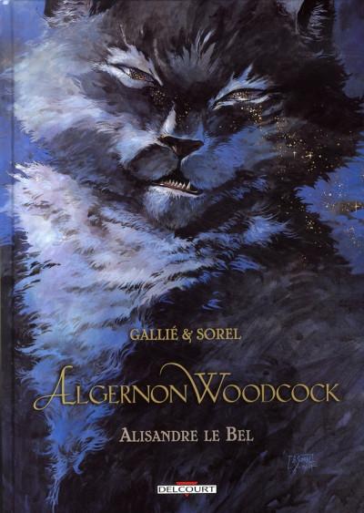 Couverture algernon woodcock tome 5 - alisandre le bel