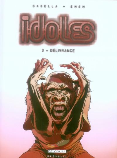 Couverture idoles tome 3 - délivrance
