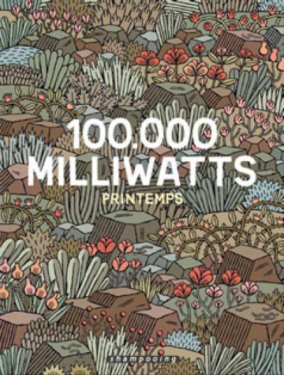 Couverture 100 000 milliwatts tome 1 - printemps