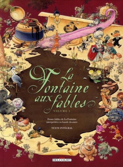 Couverture la fontaine aux fables tome 1 (édition 2006)