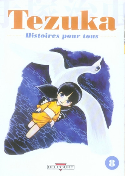 Couverture tezuka, histoires pour tous tome 8