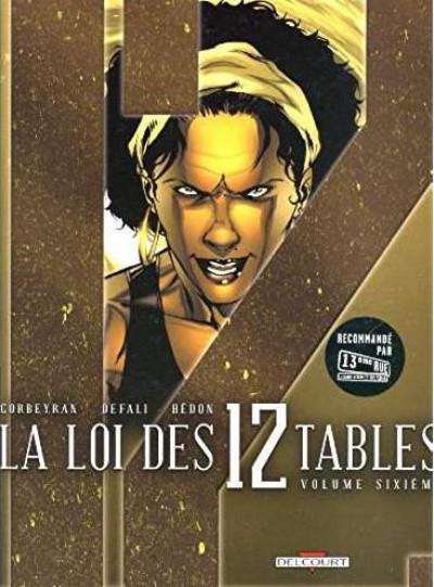 Couverture La loi des XII tables tome 6 - éd promo