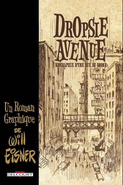 Couverture dropsie avenue ; biographie d'une rue du bronx