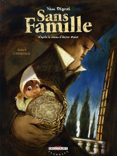 Couverture sans famille tome 6 - l'héritage