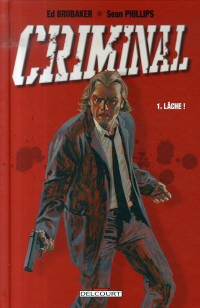 Couverture criminal tome 1 - lâche
