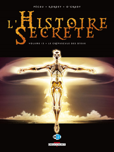Couverture l'histoire secrète tome 13 - le crépuscule des dieux