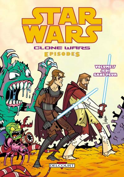 Couverture star wars - clone wars episodes tome 7 - jedi sans peur