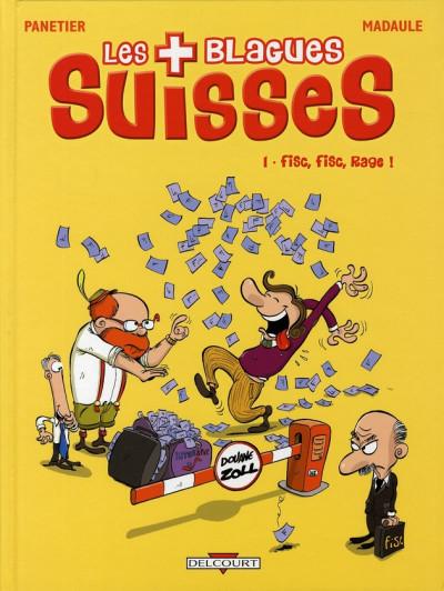 Couverture les blagues suisses tome 1 - fisc fisc rage !