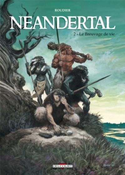 Couverture néandertal tome 2 - le breuvage de vie