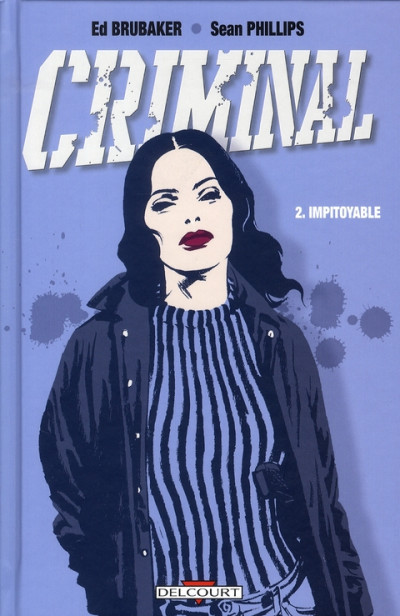 Couverture criminal tome 2 - impitoyable