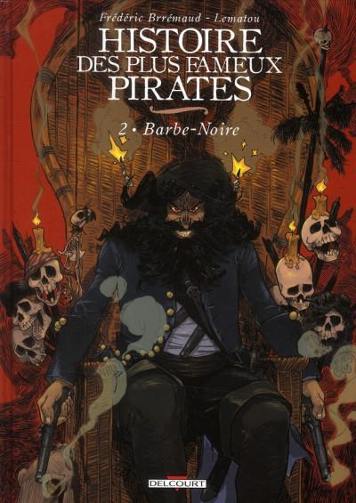 image de histoire des plus fameux pirates tome 2 - barbe noire