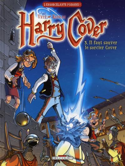Couverture harry cover tome 3 - il faut sauver le sorcier cover