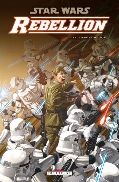 Couverture star wars - rébellion tome 3 - du mauvais côté