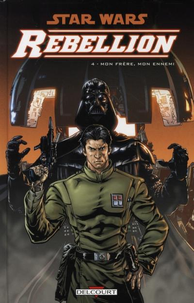 image de star wars - rébellion tome 4 - mon frère, mon ennemi