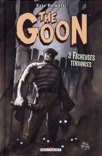 Couverture the goon tome 5 - fâcheuses tendances