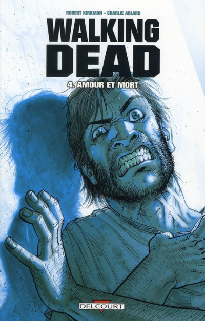 Couverture Walking dead tome 4
