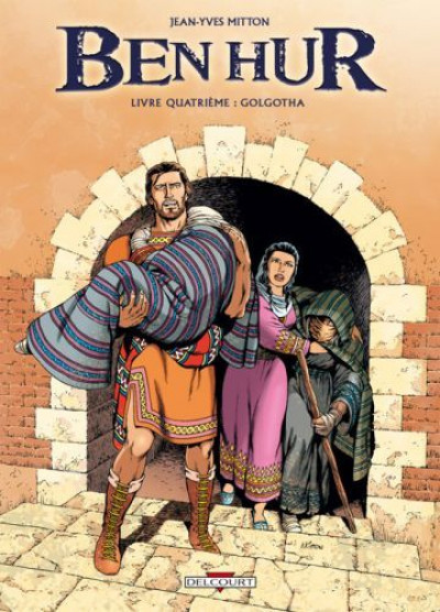 Couverture Ben Hur tome 4 - golgotha
