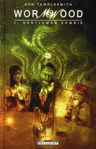 Couverture Wormwood tome 1