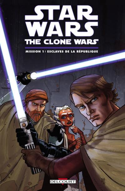 Couverture star wars - the clone wars ; mission 1 : esclaves de la république