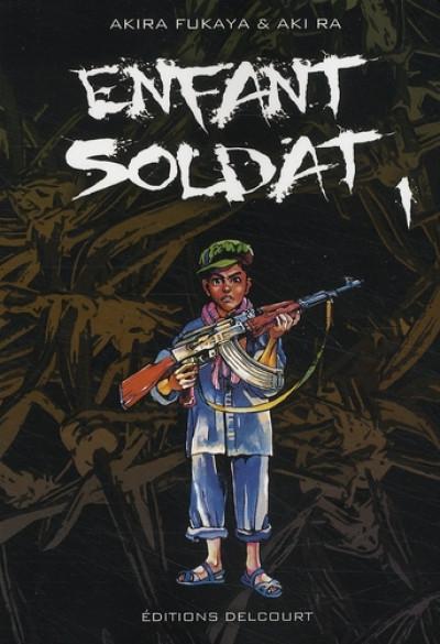 Couverture enfant soldat tome 1