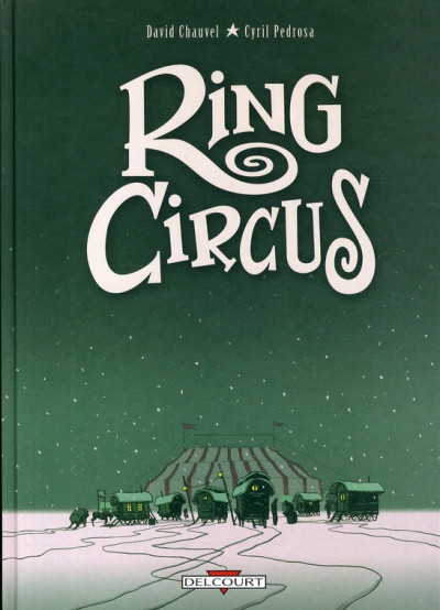 Couverture ring circus - intégrale tome 1 à tome 4