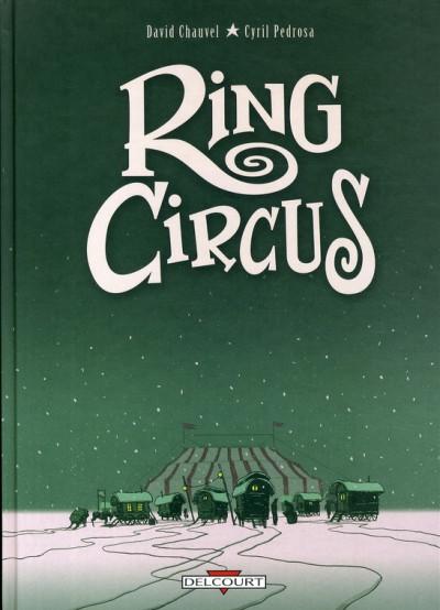 image de ring circus - intégrale tome 1 à tome 4