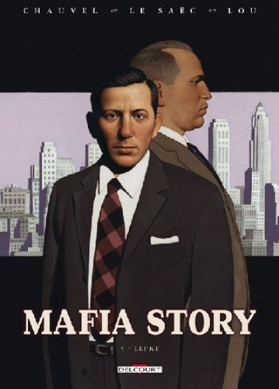 Mafia Story Tome 5 Lepke - David Chauvel