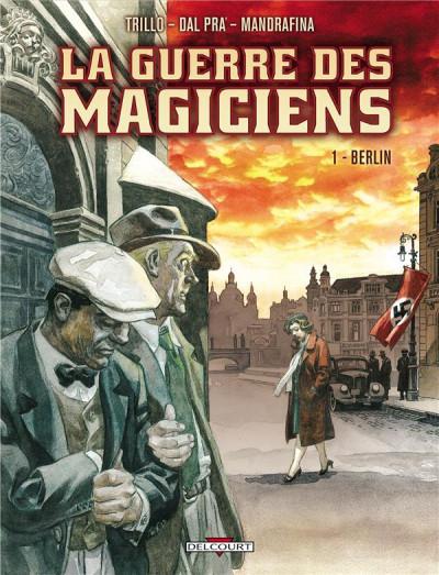 Couverture la guerre des magiciens tome 1 - Berlin
