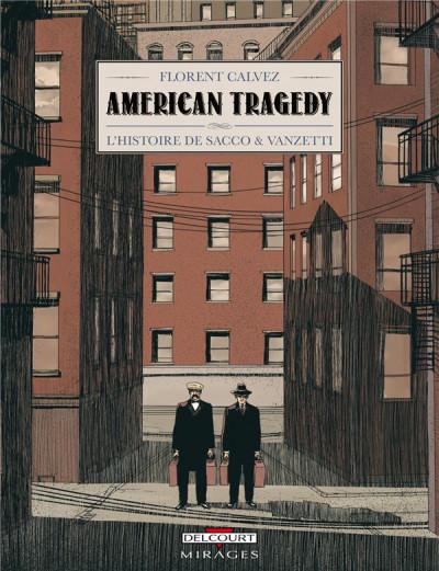Couverture american tragedy ; l'histoire de Sacco & Vanzetti
