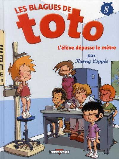 Couverture les blagues de Toto T.8 - l'élève dépasse le mètre
