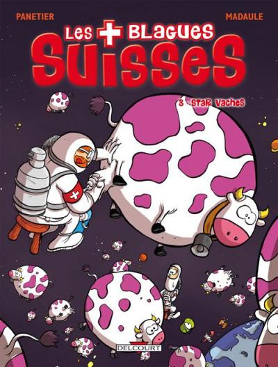 Couverture les blagues suisses tome 3 - star vaches