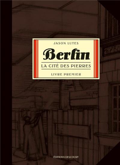 Couverture berlin (lutes) tome 1 - la cité des pierres