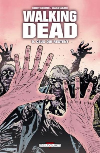 Couverture walking dead tome 9 - ceux qui restent