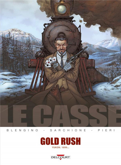 Couverture le casse tome 5 - gold rush