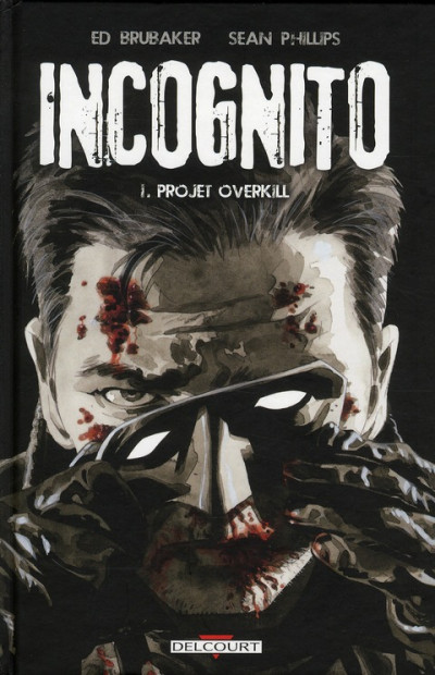 Couverture incognito tome 1 - projet overkill