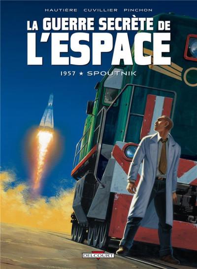image de la guerre secrète de l'espace tome 1 - 1957 spoutnik