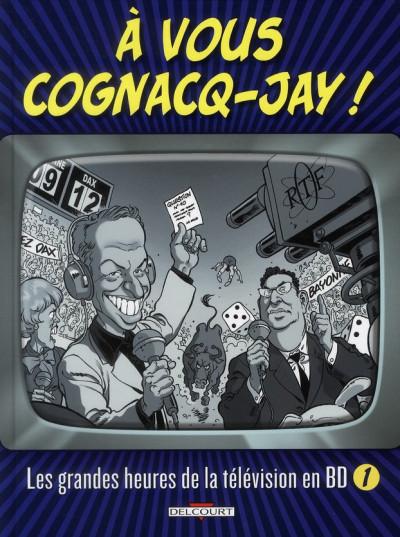 image de à vous cognacq-jay ! tome 1 - les grandes heures de la télévision en BD