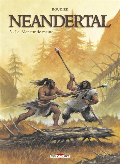 image de néandertal tome 3 - le meneur de meute
