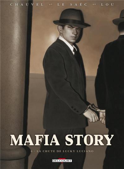 Couverture mafia story tome 6 - la chute de lucky luciano