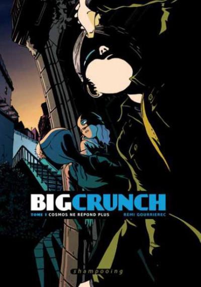 image de big crunch tome 1 - Cosmos ne répond plus