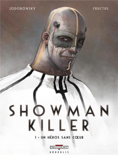 Couverture showman killer tome 1 - un héros sans coeur