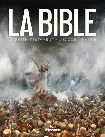 Couverture la bible, l'ancien testament - l'exode tome 1