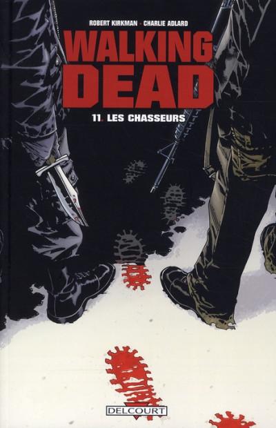Couverture walking dead tome 11 - les chasseurs