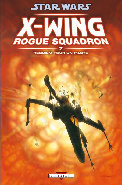 image de star wars x-wing rogue squadron tome 7 - requiem pour un pilote