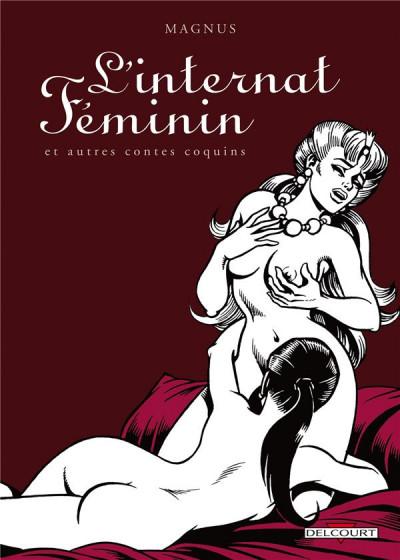 Couverture l'internat féminin et autres contes coquins