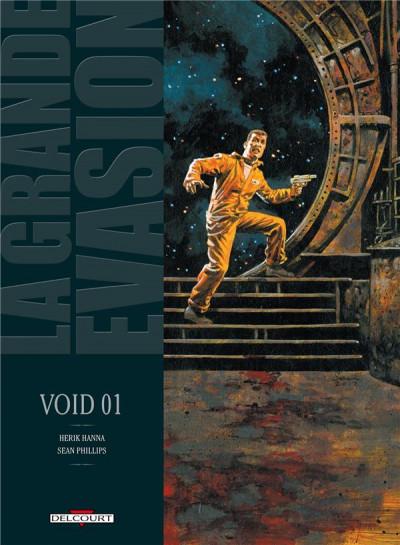 Couverture la grande évasion ; void 01