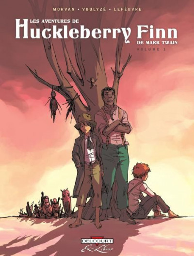 Couverture les aventures de Huckleberry Finn, de Mark Twain tome 1