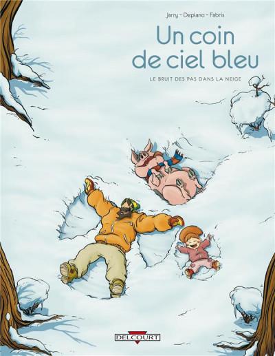 Couverture un coin de ciel bleu tome 2 - le bruit des pas dans la neige