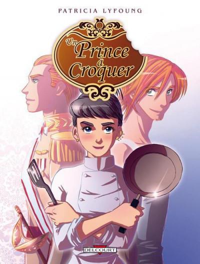 un prince à croquer tome 1 - entrée