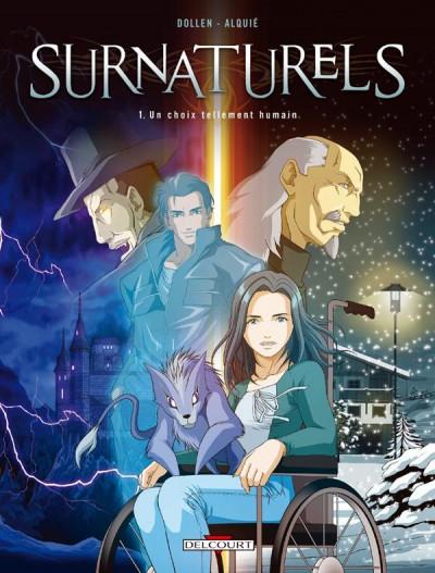 Couverture surnaturels tome 1 - un choix tellement humain